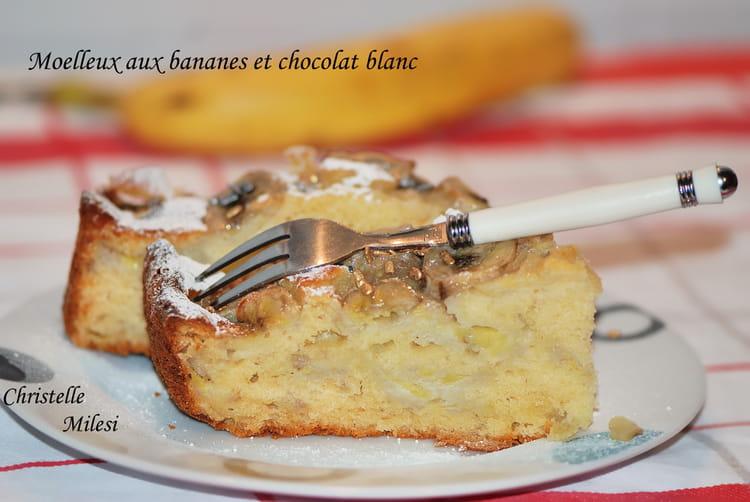 Recette De G Teau Moelleux Aux Bananes Et Chocolat Blanc