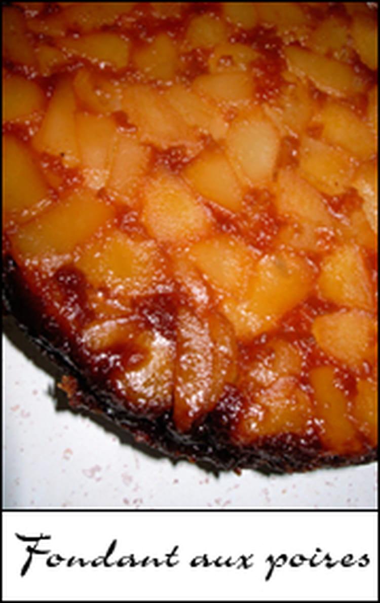 fondant aux poires macerees dans eau de vie