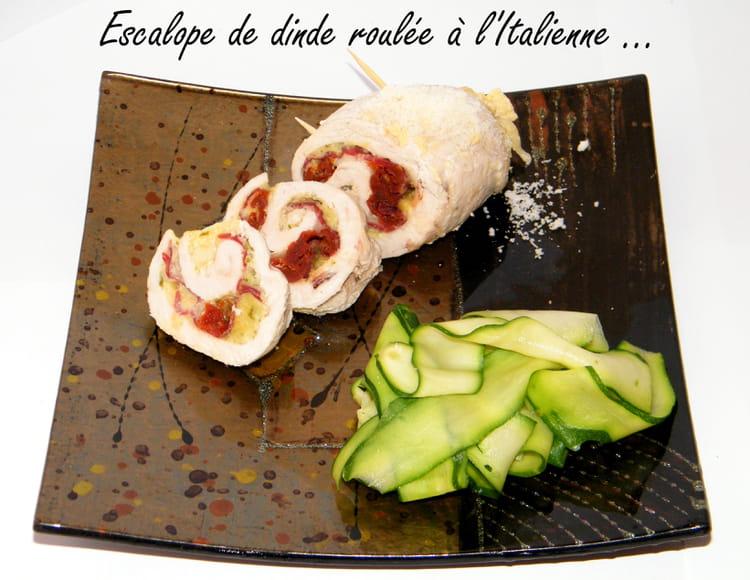Recette escalope de dinde roul e l 39 italienne la - Cuisiner escalopes de dinde ...